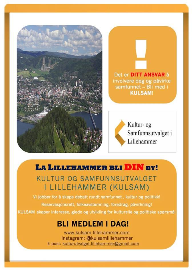 La Lillehammer bli DIN by! Det et ditt ansvar å involvere deg og påvirke samfunnet - bli medlem i KulSam IDAG.